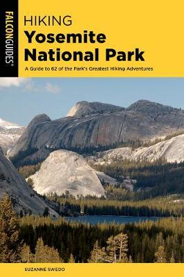 Hiking Yosemite National Park by Suzanne Swedo