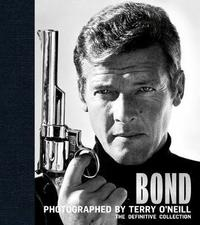 Bond: Photographed by Terry O'Neill by Terry O'Neill