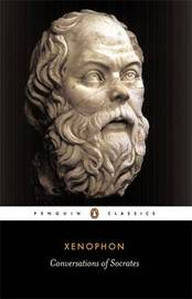 Conversations of Socrates by . Xenophon