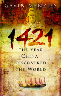 1421: The Year China Discovered the World by Gavin Menzies image