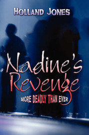 Nadine's Revenge: More Deadly Than Ever by Holland Jones image