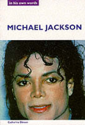 Michael Jackson: In His Own Words by Catherine Dineen image