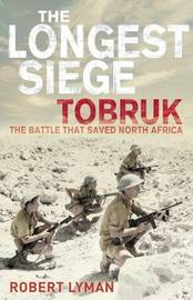 The Longest Siege by Robert Lyman image