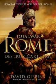Total War Rome by David Gibbins