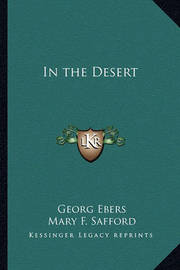 In the Desert by Georg Ebers