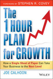 The One Hour Plan for Growth by Joe Calhoon