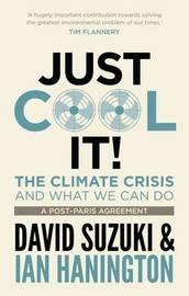 Just Cool It by David Suzuki