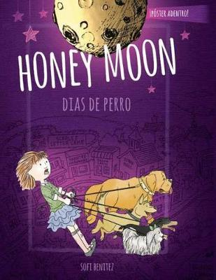 Honey Moon Dia De Perros by Sofi Benitez
