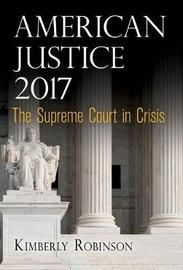 American Justice 2017 by Kimberly Robinson