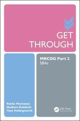 Get Through MRCOG Part 2 by Rekha Wuntakal