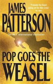 Pop Goes the Weasel (Alex Cross #5) by James Patterson image
