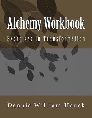 Alchemy Workbook by Dennis William Hauck image