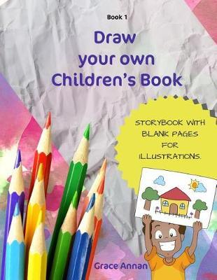 Draw Your Own Children's Book by Grace Annan image