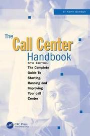 The Call Center Handbook by Keith Dawson