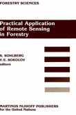 Practical Application of Remote Sensing in Forestry