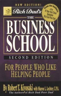 Rich Dad's the Business School (with CD) by Robert T. Kiyosaki