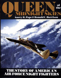 Queen of the Midnight Skies by Garry R. Pape