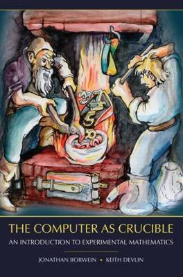 The Computer as Crucible by Jonathan M. Borwein