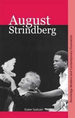 August Strindberg by Eszter Szalczer