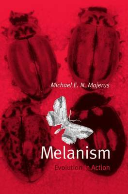 Melanism: Evolution in Action by Michael E. N. Majerus