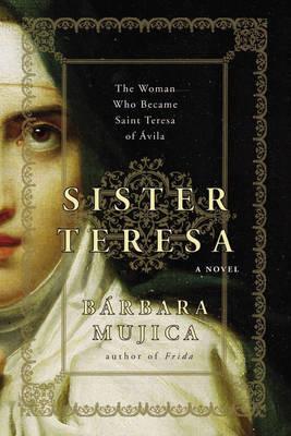 Sister Teresa by Barbara Mujica