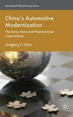 China's Automotive Modernization by Gregory T. Chin