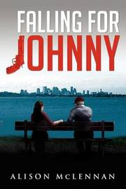 Falling for Johnny by Alison Johnson McLennan
