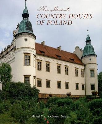 The Great Country Houses of Poland by Michael Pratt image