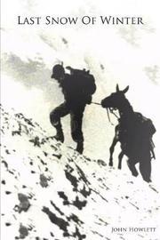 Last Snow of Winter by John Howlett