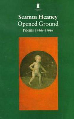 Opened Ground by Seamus Heaney image