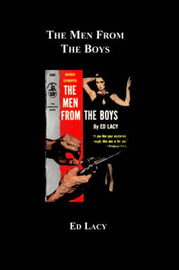 The Men from the Boys by Ed Lacy image