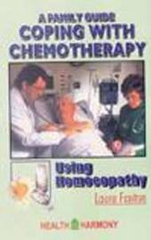 Coping with Chemotherapy Using Homeopathy by Laura Fanton image