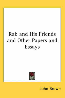 Rab and His Friends and Other Papers and Essays by John Brown image
