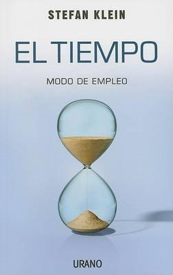 El Tiempo: Modo de Empleo by Stefan Klein image