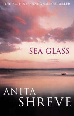 Sea Glass by Anita Shreve