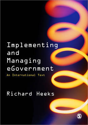Implementing and Managing eGovernment by Richard Heeks image