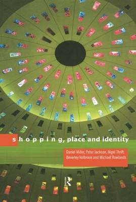 Shopping, Place and Identity by Daniel Miller image