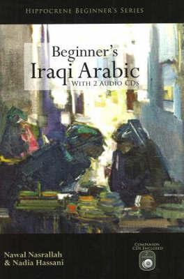Beginner's Iraqi Arabic by Nadia Hassani