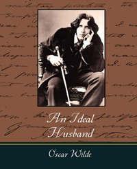 An Ideal Husband by Oscar Wilde image