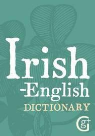 Irish-English Dictionary by Ciaran O Pronntaigh