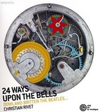 24 Ways Upon The Bells by CHRISTIAN RIVET