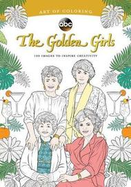 Art Of Coloring: Golden Girls by Disney Book Group