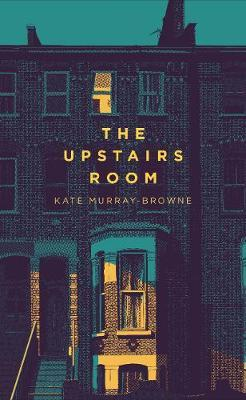 The Upstairs Room by Kate Murray-Browne image