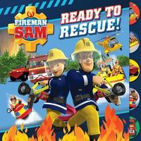 Fireman Sam: Ready to Rescue (Tabbed Board) by Egmont Publishing UK
