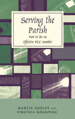 Serving the Parish by Martin Dudley