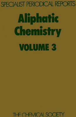Aliphatic Chemistry, Vol 3