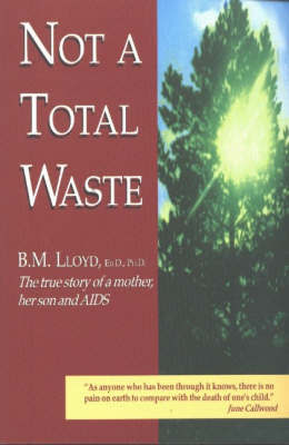 Not a Total Waste by B.M. Lloyd image