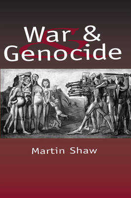 War and Genocide by Martin Shaw image