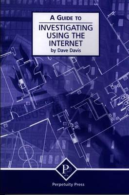 Investigating Using the Internet (A Guide to) by Dave Davis