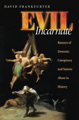 Evil Incarnate by David Frankfurter
